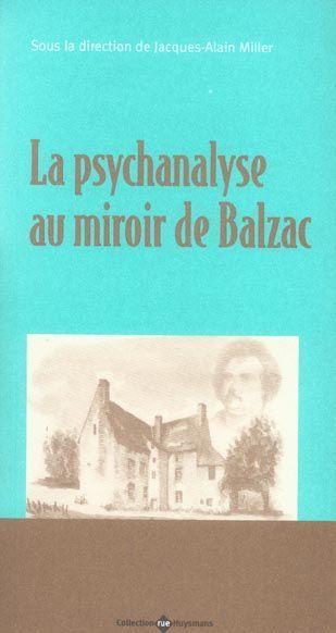 livre la psychanalyse au miroir de balzac miller