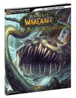 World Of Warcraft Dungeon Companion, Volume Iii  - Collectif
