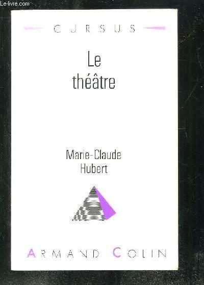 Le Theatre  - Marie-Claude Hubert