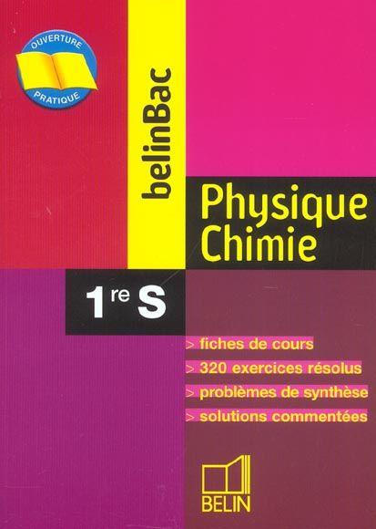 Belinbac physique chimie 1re s  - Collectif
