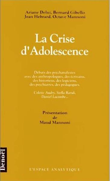 La crise d'adolescence  - Collectifs Denoel  - Collectif