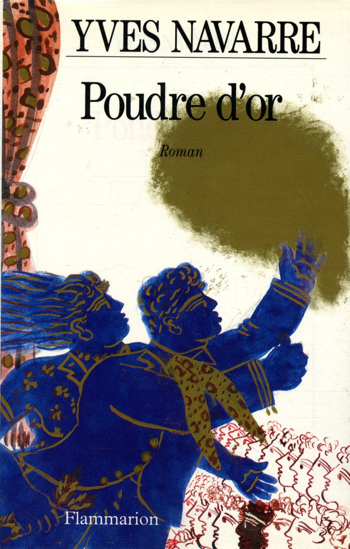 Poudre d'or  - Yves Navarre