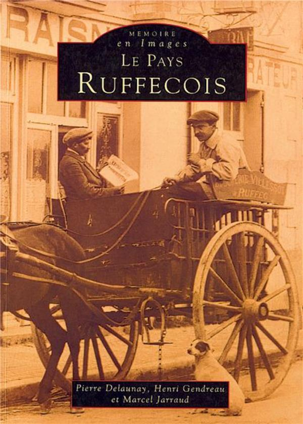 Le pays ruffecois  - Collectif