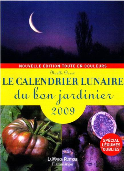 livre le calendrier lunaire du bon jardinier 2009 jean louis cl ment acheter occasion 15. Black Bedroom Furniture Sets. Home Design Ideas