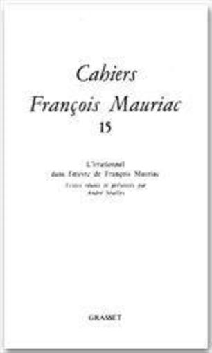 Cahiers François Mauriac t.15  - Collectif