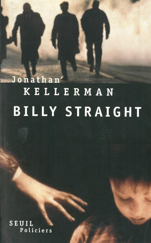 Billy straight  - Jonathan Kellerman