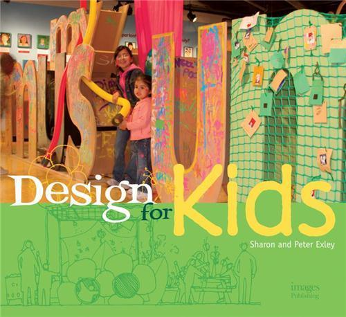 Design for kids  - Exley Peter