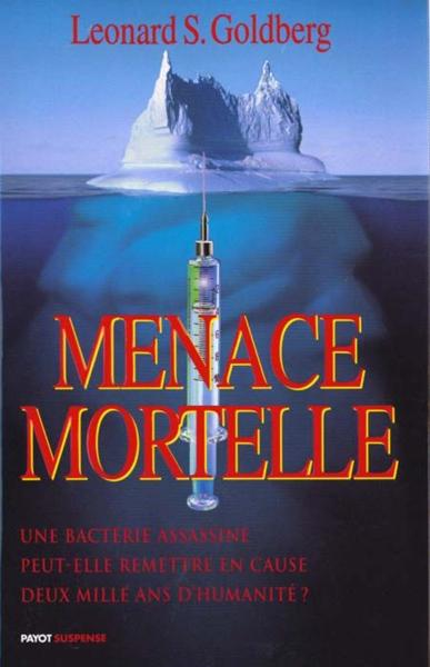 Vente Livre :                                    Menace mortelle                                      - Léonard Goldberg