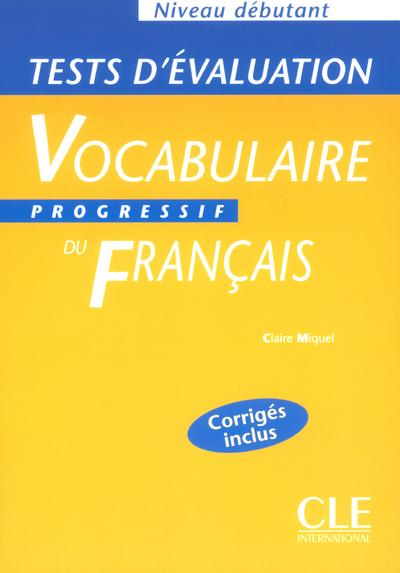 Tests eval vocabul prog deb  - Claire Miquel