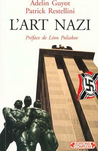 L'art nazi - Adelin Guyot, Restellini