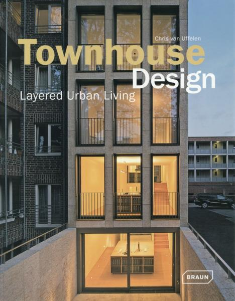 Townhouse design  - Chris Van Uffelen