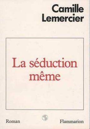 La Seduction Meme  - Lemercier Camille