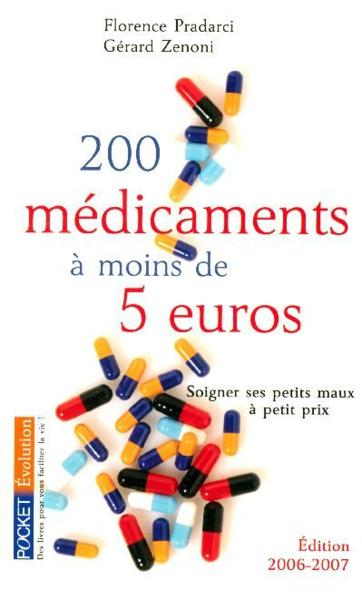 livre 200 medicaments a moins de 5 euros florence pradarci acheter occasion 26 01 2006. Black Bedroom Furniture Sets. Home Design Ideas