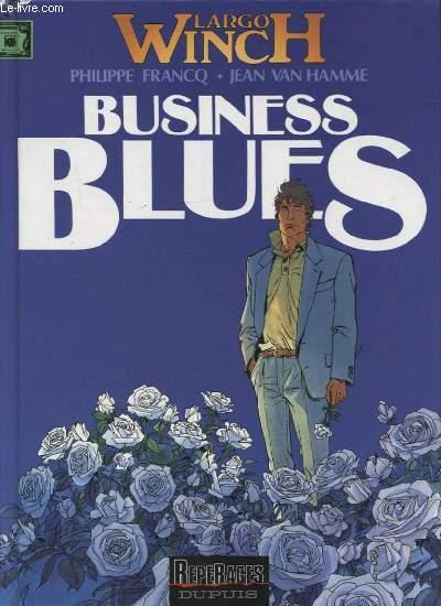Largo Winch T.4 ; Business Blues  - Philippe Francq  - Jean Van Hamme