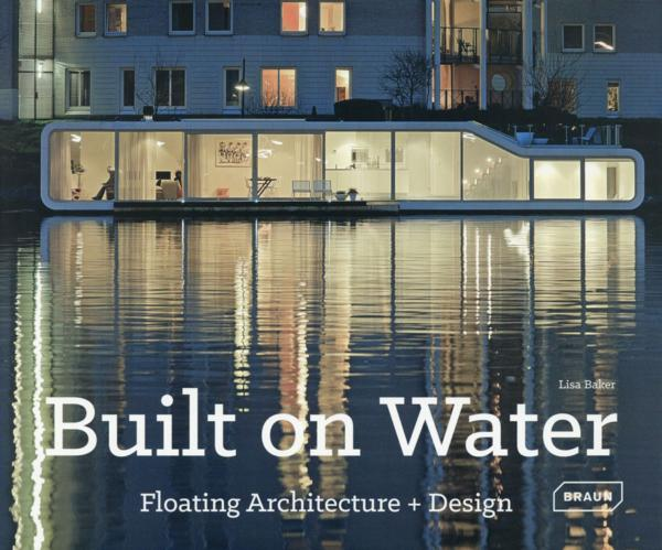 Built on water  - Lisa Baker