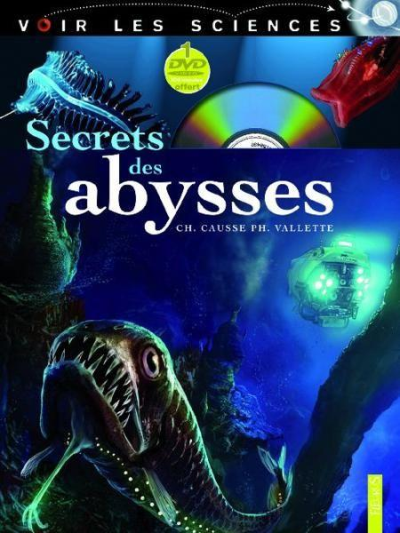 Secrets des abysses  - Vallette/Causse