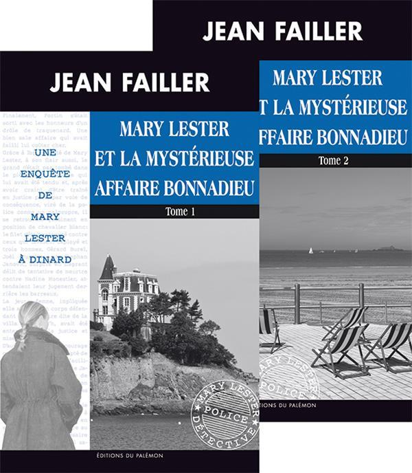 MARY LESTER T.46/847 ; l'affaire Donnadieu t.1 et t.2  - Jean Failler