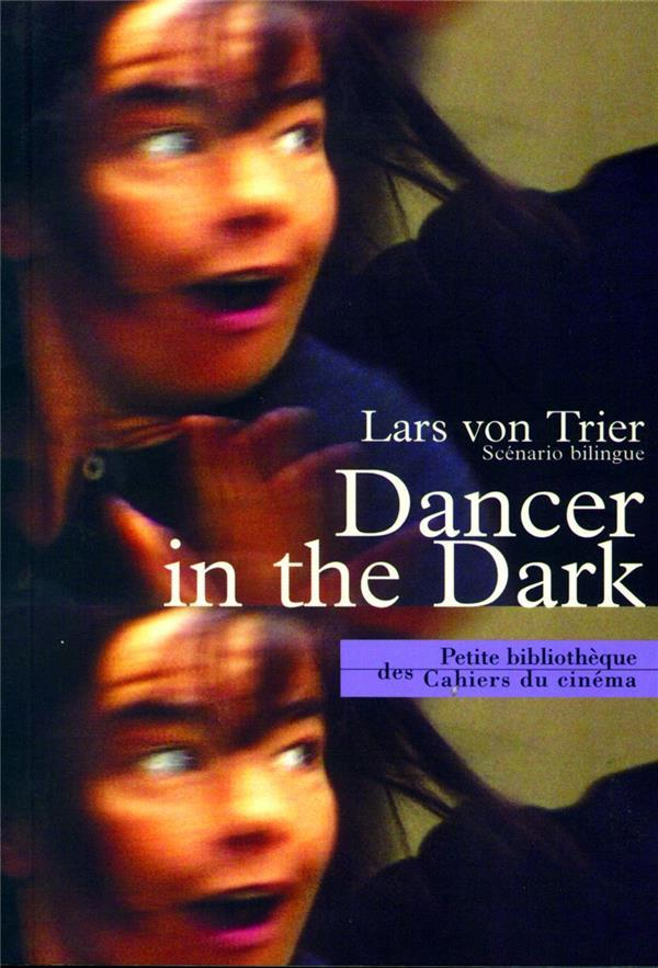 Dancer in the dark  - Lars Von Trier