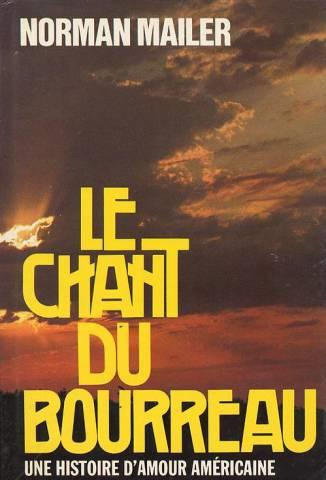 Norman Mailer - Le chant du bourreau