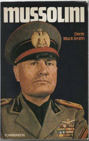 Vente Livre :                                    Mussolini                                      - Mack Smith