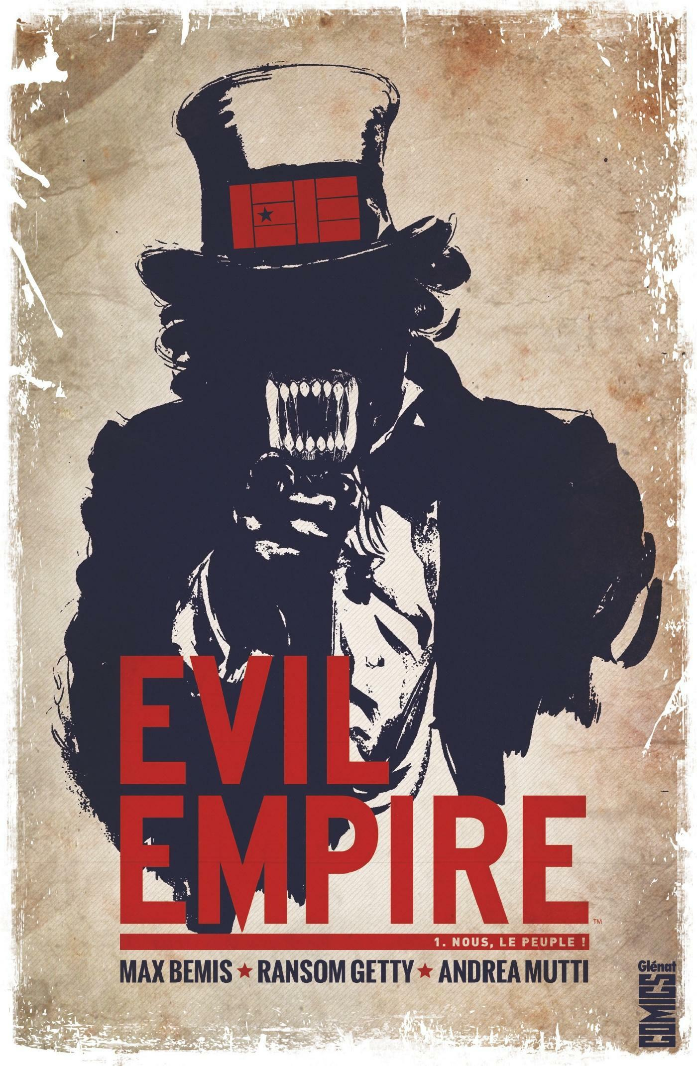 Evil empire t.1 ; nous le peuple  - Max Bemis  - Ransom Getty
