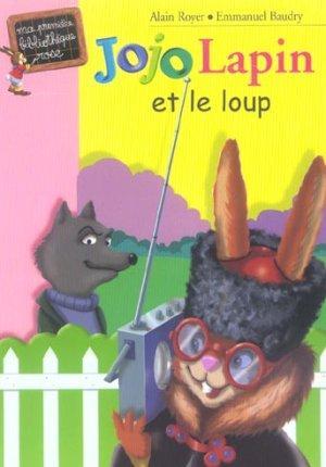 Livre jojo lapin et le loup alain royer acheter for Avis maison compere