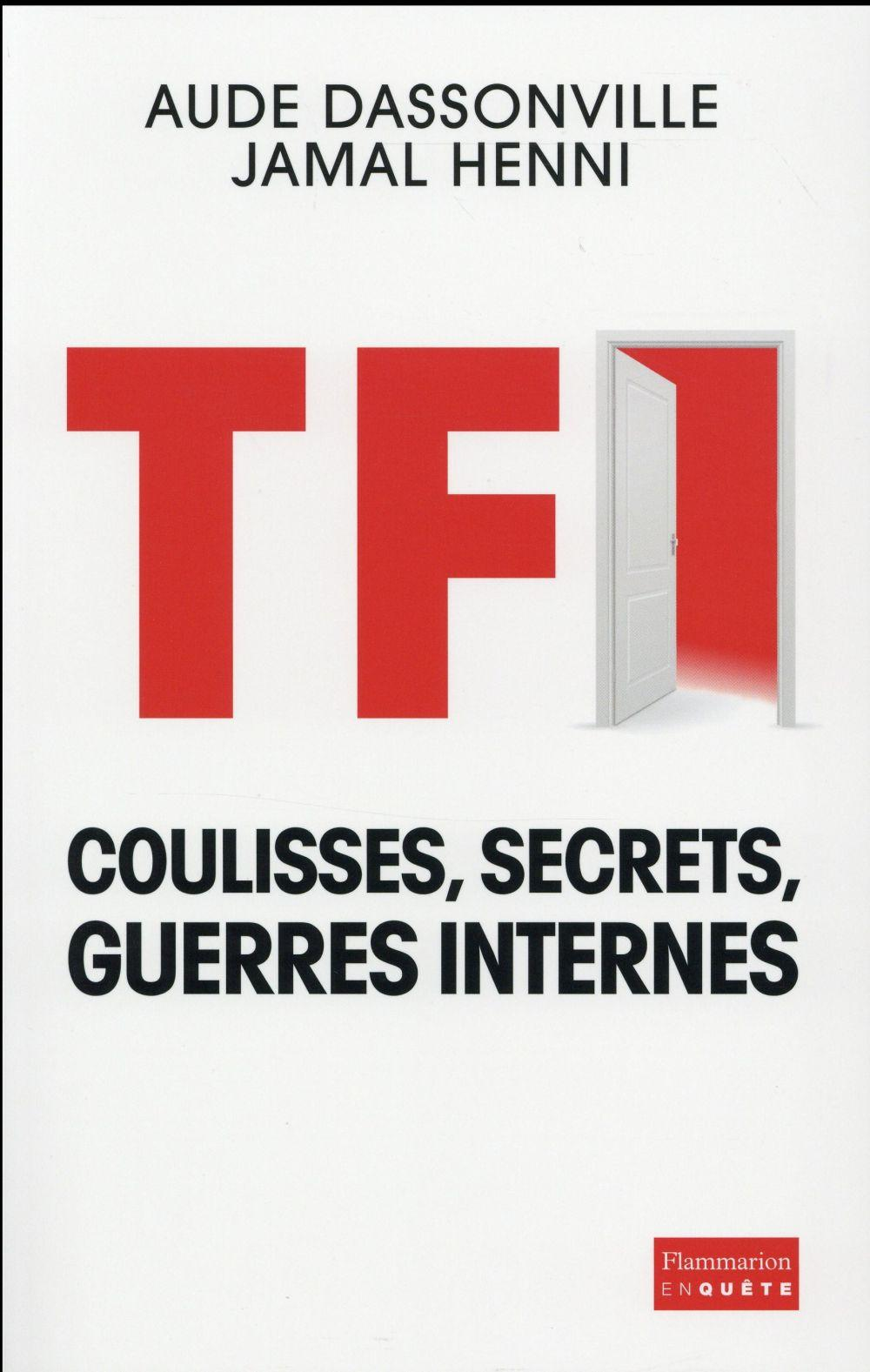 TF1 - Coulisses, secrets, guerres internes  - Aude Dassonville  - Jamal Henni
