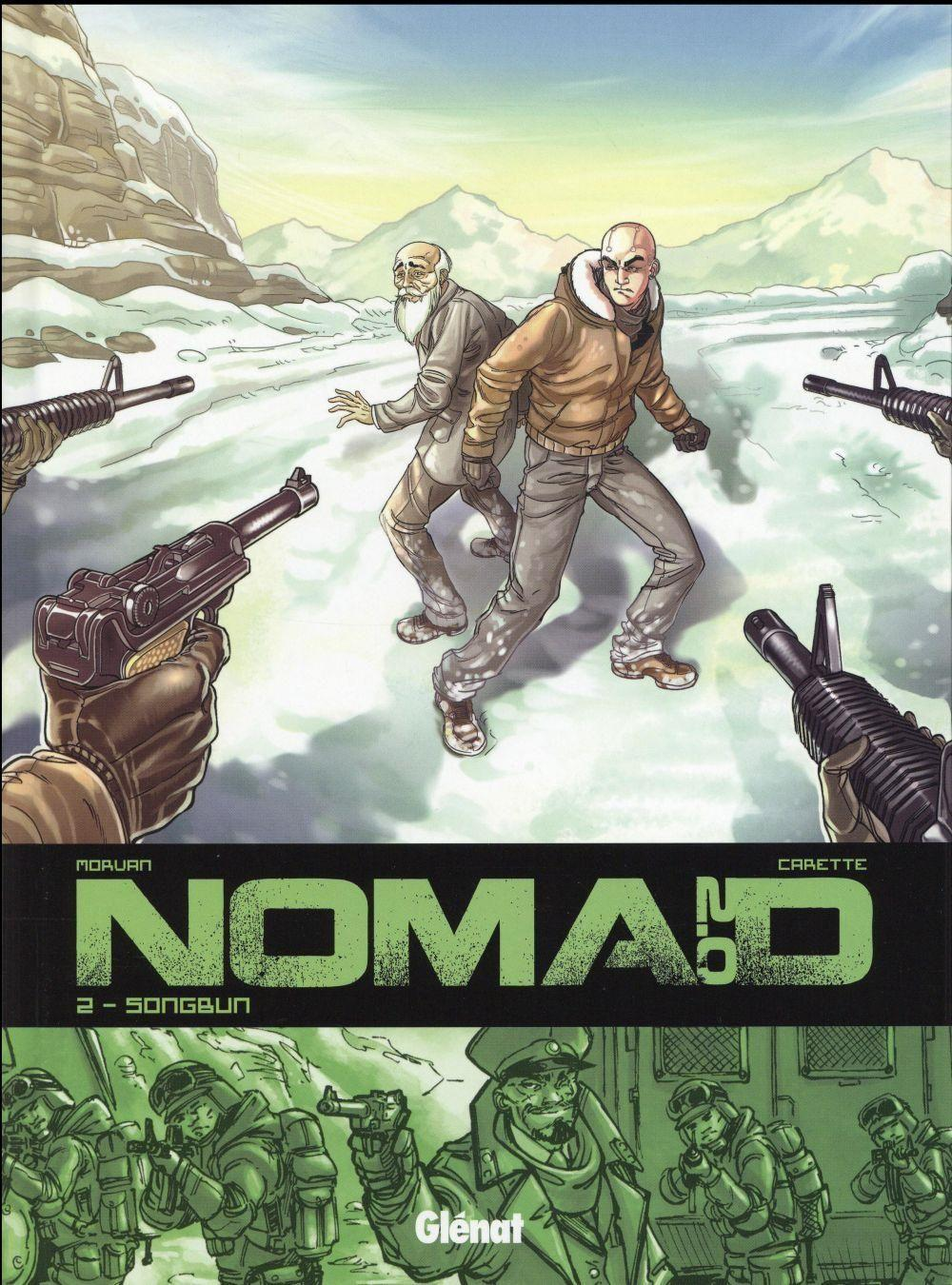 Nomad 2.0 t.2 ; songbun  - Jean-David Morvan  - Julien Carette