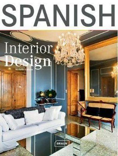 Vente Livre :                                    Spanish interior design                                      - Michelle Galindo