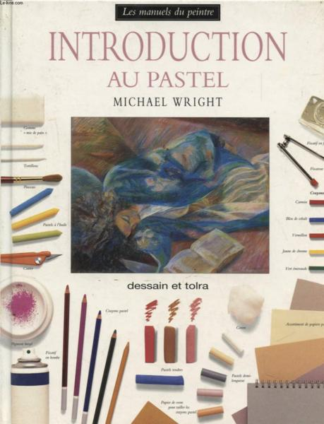 Introduction Au Pastel  - Michael Wright