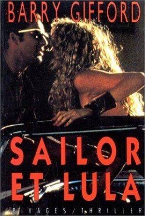 Sailor et Lula  - Barry Gifford