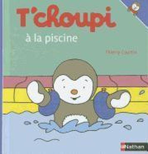 Livre t 39 choupi va la piscine thierry courtin for Choupi a la piscine