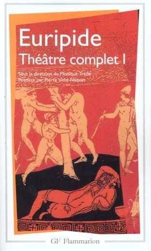Theatre complet  t1  - Euripide