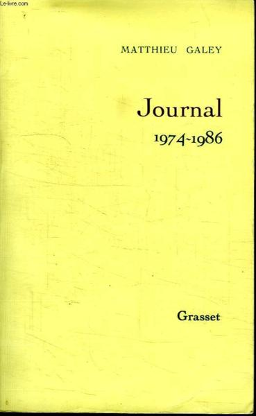 Journal t02  1974-1986  - Matthieu Galey