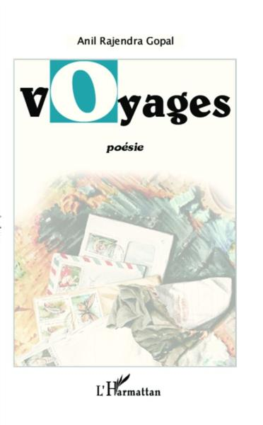 Voyages  - Anil Gopal Rajendra