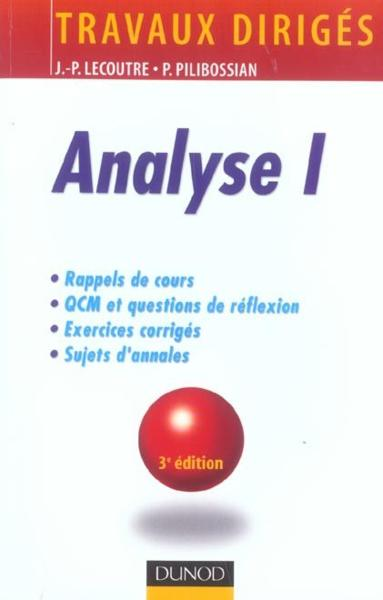 Analyse 1  - Jean-Pierre Lecoutre  - Philippe Pilibossian