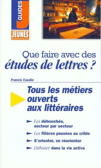 livre que faire avec des etudes de lettres francis coudin acheter occasion 18 03 1998. Black Bedroom Furniture Sets. Home Design Ideas
