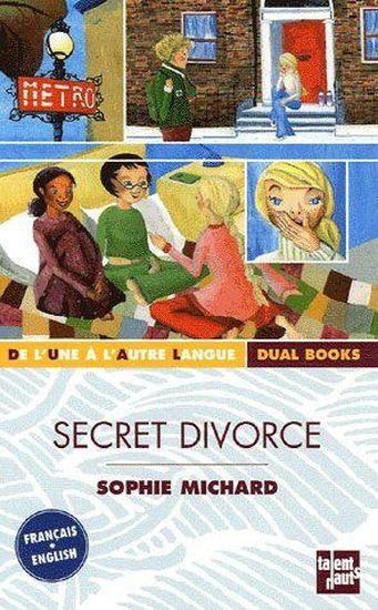 Secret divorce  - Sophie Michard