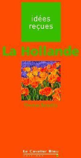 Vente Livre :                                    La Hollande                                      - Thomas Beaufils
