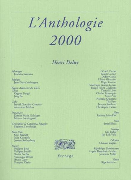 L'anthologie 2000  - Henry Deluy