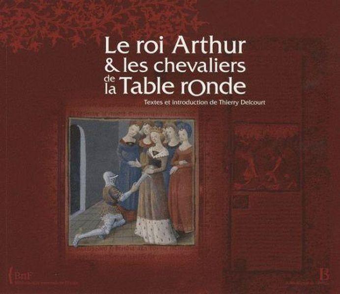 Livre Le Roi Arthur Et Les Chevaliers De La Table Ronde Thierry Delcourt Acheter Occasion