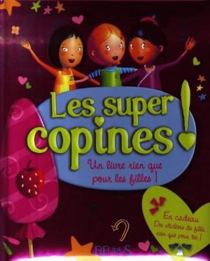 Les super copines + stickers  - Amiot  - Multier  - Ronzon