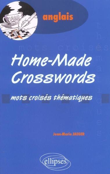 Livre anglais home made crosswords mots croises thematiques jean marie jaeger for Photo dinterieur mots croises