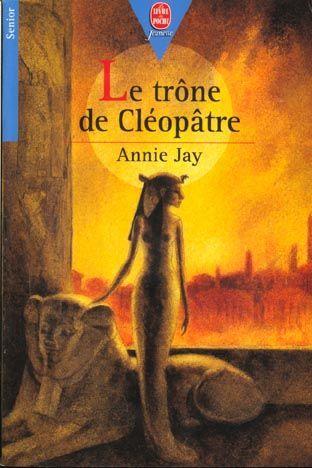 Livre le trone de cleopatre annie jay - Les bain de cleopatre ...