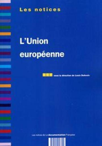 L'Union Europeenne  - Louis Dubouis