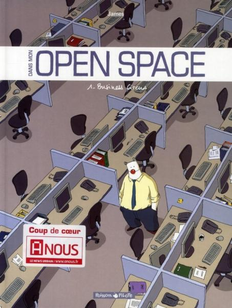 Dans mon open space t.1 ; business circus  - James Ottoprod  - James