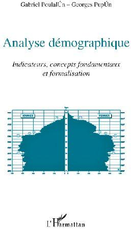 Vente                                 Analyse démographique ; indicateurs, concepts fondamentaux et formalisation                                  - Gabriel Poulalun  - Georges Popun
