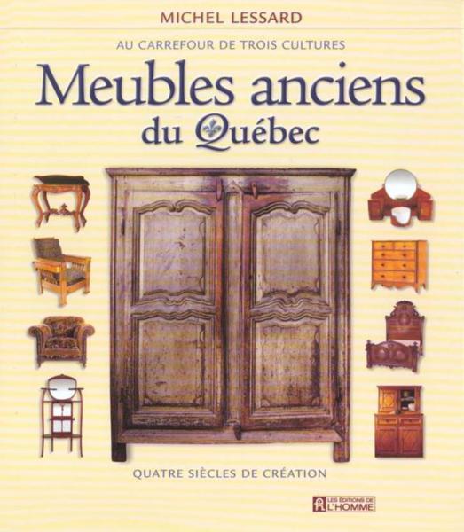 livre meubles anciens du quebec au carrefour de trois