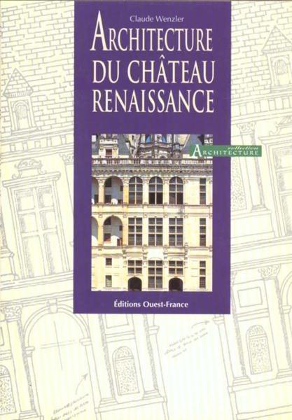 Livre architecture du chateau de la renaissance claude for Architecture de la renaissance