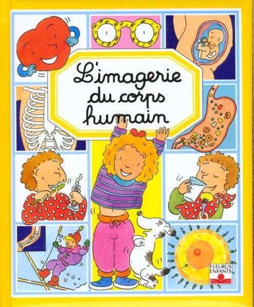 Livre l 39 imagerie du corps humain collectif acheter for Interieur du corps humain image